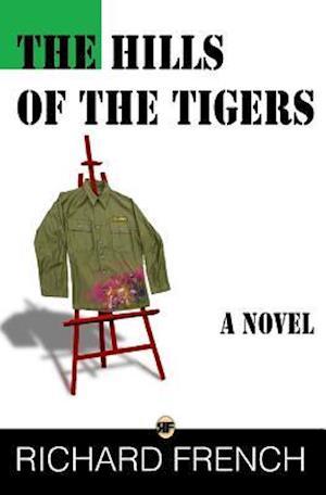 Bog, paperback The Hills of the Tigers af Richard French