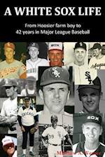 A White Sox Life