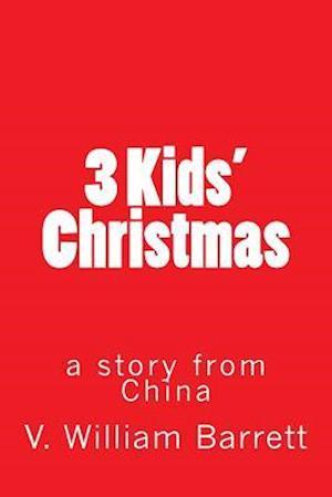 Bog, paperback 3 Kids' Christmas af V. William Barrett
