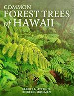 Common Forest Trees of Hawaii