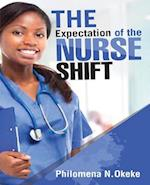 The Expectation of the Nurse Shift