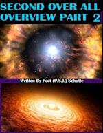 Second Over All Overview Part 2