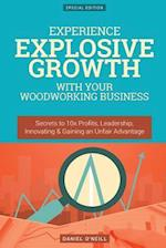 Experience Explosive Growth with Your Woodworking Business