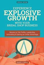Experience Explosive Growth with Your Bridal Shop Business