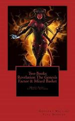 Two Books Revelation the Genesis Factor and Mixed Basket