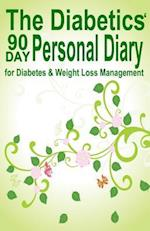 The Diabetics' 90 Day Personal Diary