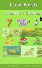 I Love Words Spanish - Croatian