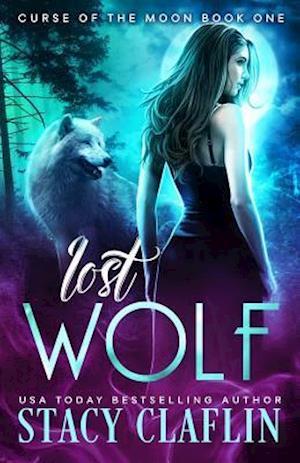 Bog, paperback Lost Wolf af Stacy Claflin