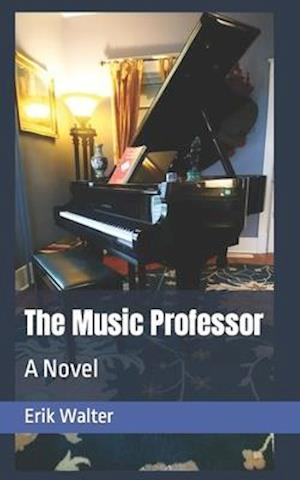 The Music Professor af Erik M. Walter