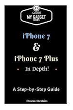 iPhone 7 & iPhone 7 Plus in Depth!