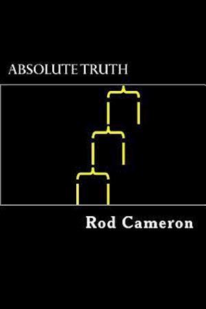 Bog, paperback Absolute Truth af Rod Cameron