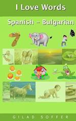 I Love Words Spanish - Bulgarian