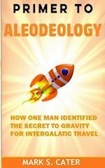 Primer to Aleodeology