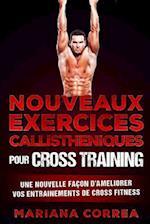 Nouveaux Exercices Callistheniques Pour Cross Training