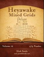 Heyawake Mixed Grids Deluxe - Easy to Hard - Volume 12 - 474 Logic Puzzles