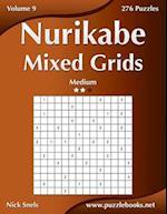 Nurikabe Mixed Grids - Medium - Volume 9 - 276 Logic Puzzles