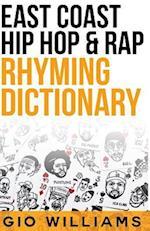 The Extensive East Coast Hip & Rap Dictionary