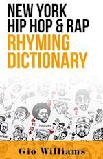 New York Hip Hop & Rap Rhyming Dictionary