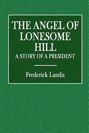 Bog, paperback The Angel of Lonesome Hill af Frederick Landis