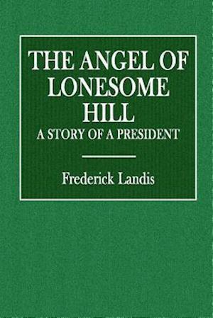 Bog, paperback The Angel of Lonesome Hill af Frederick Landis