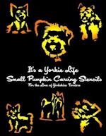 It's a Yorkie Life Small Pumpkin Carving Stencils