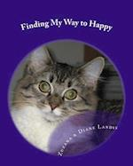 Finding My Way to Happy