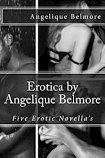 Erotica by Angelique Belmore