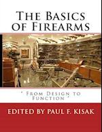 The Basics of Firearms