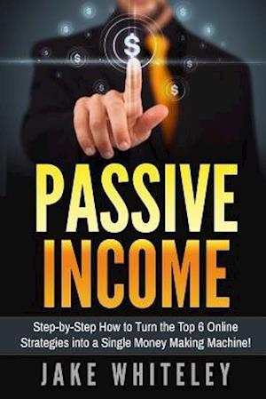 Bog, paperback Passive Income af MR Jake Whiteley
