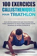 100 Exercices Callistheniques Pour Triathlon