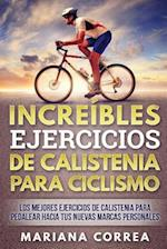 Increibles Ejercicios de Calistenia Para Ciclismo