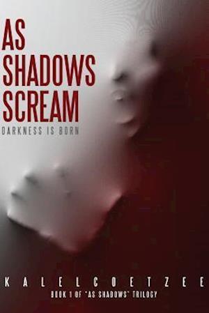 Bog, paperback As Shadows Scream af Kylen Coetzee