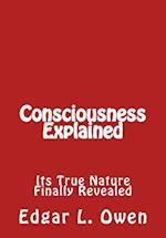 Consciousness Explained af Edgar L. Owen