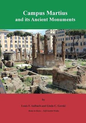 Bog, paperback Campus Martius and Its Ancient Monuments af Louis F. Aulbach, Linda C. Gorski