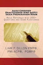 Agile Certified Practitioner (Acp) Exam Preparation Book