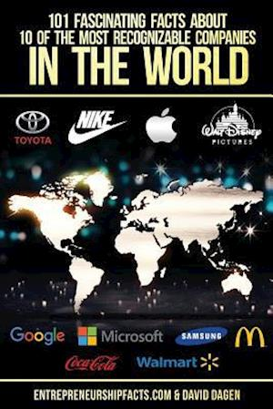Bog, paperback 101 Fascinating Facts about 10 of the Most Recognizable Companies in the World af Entrepreneurship Facts