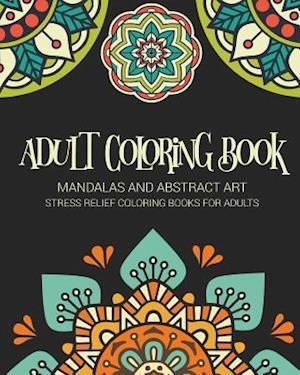 Bog, paperback Adult Coloring Book af Booksumo Arts