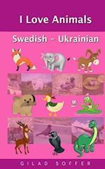 I Love Animals Swedish - Ukrainian