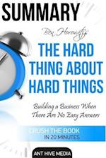 Summary of the Hard Thing about Hard Things by Ben Horowitz