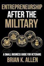 Entrepreneurship After the Military