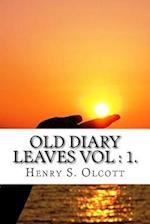 Old Diary Leaves Vol