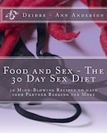 Food and Sex - The 30 Day Sex Diet
