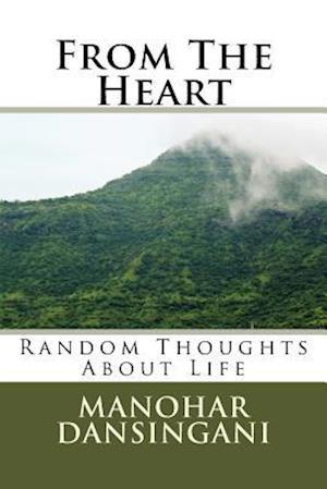 From the Heart af Manohar V. Dansingani