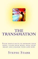 The Trans4mation