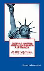 Destra E Sinistra Radicali in America E in Francia
