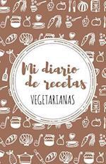 Mi Diario de Recetas Vegetarianas