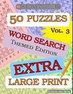 Extra Large Print Word Search Puzzles - Volume 3