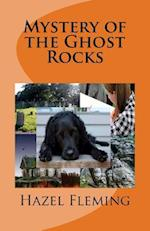 Mystery of the Ghost Rocks