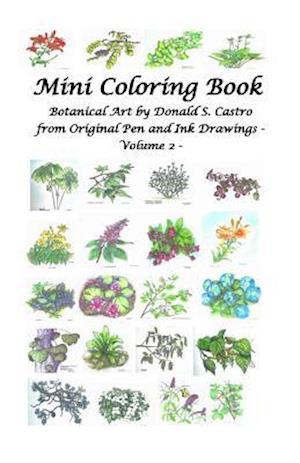 Mini Botanical Art Volume 2 af Donald S. Castro