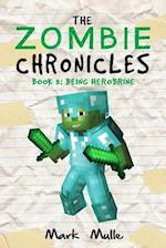 The Zombie Chronicles (Book 3 )